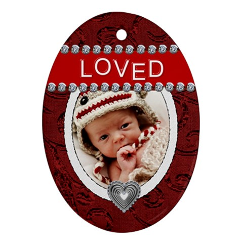 Loved Oval Ornament By Lil    Ornament (oval)   Kaovuax5th31   Www Artscow Com Front