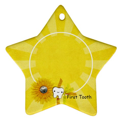 First Tooth, Star Ornament By Mikki   Ornament (star)   Ew06oae1uupq   Www Artscow Com Front