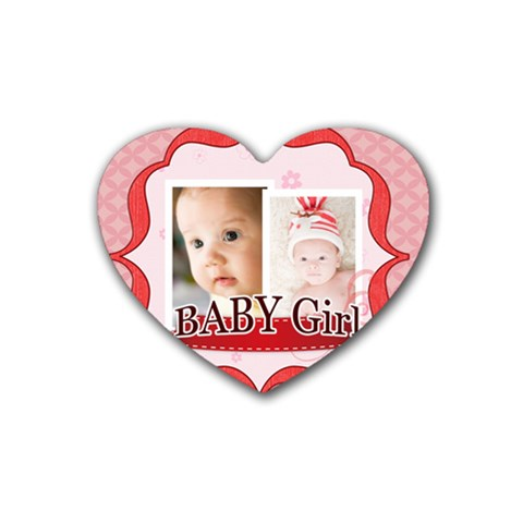 Baby Girl By Joely   Rubber Coaster (heart)   Dutnsihfyxzf   Www Artscow Com Front