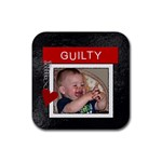 Guilty Square Coaster - Rubber Coaster (Square)