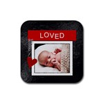 Loved Square Coaster - Rubber Coaster (Square)