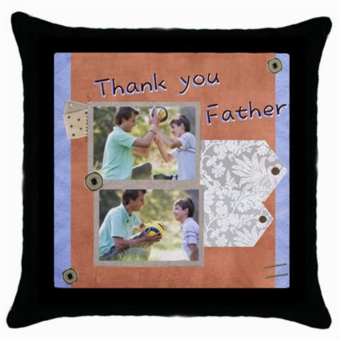 Fathers Day By Joely   Throw Pillow Case (black)   Qdu1euwjeb6g   Www Artscow Com Front