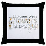mum pillow - Throw Pillow Case (Black)