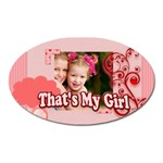 that s my girl - Magnet (Oval)