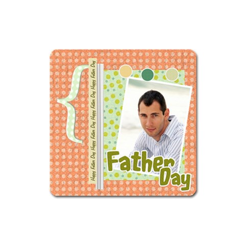 Fathers Day By Wood Johnson   Magnet (square)   Xbc01h83v06s   Www Artscow Com Front