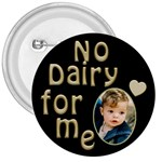 No Dairy Button - 3  Button