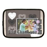 dad, thank you - Netbook Case (Medium)
