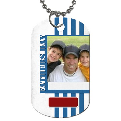 Fathers Day By Joely   Dog Tag (one Side)   Djiousse85ki   Www Artscow Com Front