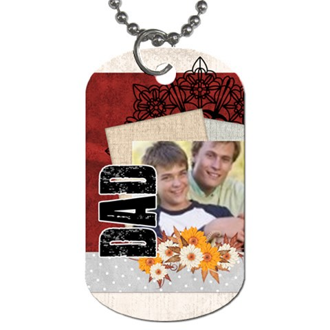 Fathers Day By Joely   Dog Tag (one Side)   Javhy7rhtf17   Www Artscow Com Front