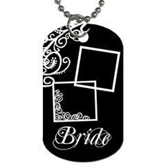 Wedding Bride By Amanda Bunn   Dog Tag (two Sides)   6e6v048d2gqb   Www Artscow Com Front