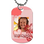 that s my girl - Dog Tag (One Side)