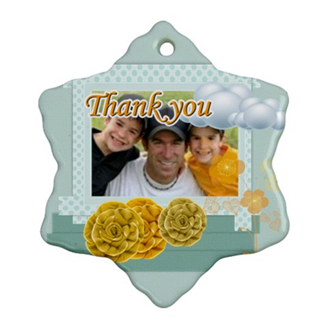 Thank You By Joely   Ornament (snowflake)   Vy1vtvcs9qp1   Www Artscow Com Front