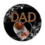 Great Dad 1-Sided Ornament - Ornament (Round)
