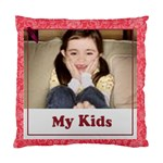 my kids - Standard Cushion Case (Two Sides)