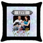 Live Throw Pillow Case - Throw Pillow Case (Black)