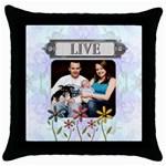 Live Throw Pillow Case - Throw Pillow Case (Black)