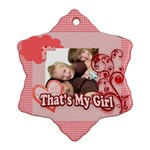 that s my girl - Ornament (Snowflake)