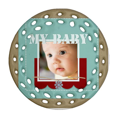 Baby By Joely   Ornament (round Filigree)   Fusjq7z608j4   Www Artscow Com Front
