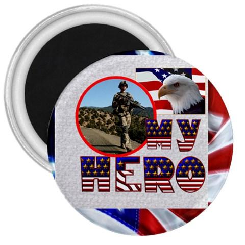 My Hero Us Military 3 Inch Magnet By Catvinnat   3  Magnet   Ghslqsjviibg   Www Artscow Com Front