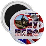 My Hero US Military 3 inch Magnet - 3  Magnet