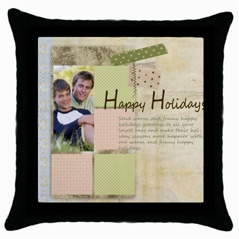Happy Holiday By Joely   Throw Pillow Case (black)   Dfz6gesce1l8   Www Artscow Com Front