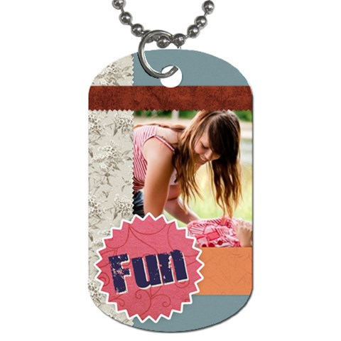 Fun By Joely   Dog Tag (one Side)   Ii38177fqtgk   Www Artscow Com Front