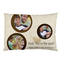 Dad  By Joely   Pillow Case (two Sides)   6pmms10pfrd0   Www Artscow Com Front