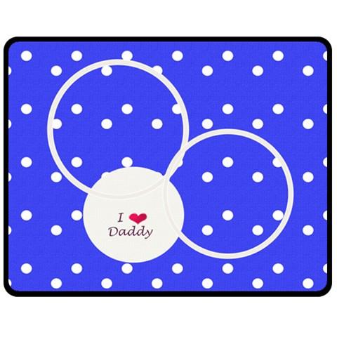 Love Daddy Medium Blanket By Daniela   Fleece Blanket (medium)   Gtxcin8z1r52   Www Artscow Com 60 x50 Blanket Front