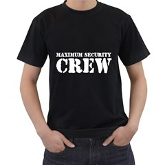 Maximum Security Crew ( Black T Front