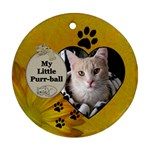 My Little Purr-Ball Round Ornament - Ornament (Round)