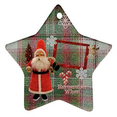 Santa Remember When 2011 2 Side Ornament 23 By Ellan   Star Ornament (two Sides)   2v7mcmyc680b   Www Artscow Com Front