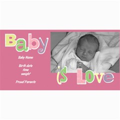 Baby Girl Photo Card By Lana Laflen   4  X 8  Photo Cards   V5ee7r2w4bw5   Www Artscow Com 8 x4 Photo Card - 2