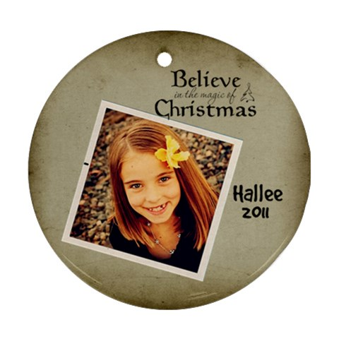 Hallee By Hailee Hanks   Ornament (round)   79bicv39gvem   Www Artscow Com Front