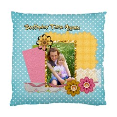 Happy Birthday By Joely   Standard Cushion Case (two Sides)   D3uryqx88df7   Www Artscow Com Front