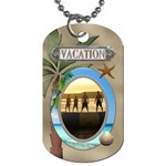 Vacation 1-Sided Dog Tag - Dog Tag (One Side)