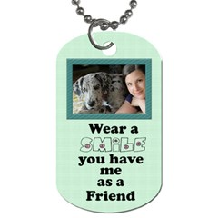 Friendship Dog Tag (2 Sided) By Deborah   Dog Tag (two Sides)   Zzvph6bizlcc   Www Artscow Com Back