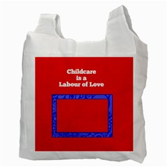 Childcare Is A Labour Of Love By Patricia W   Recycle Bag (two Side)   Phggc31sudaz   Www Artscow Com Back