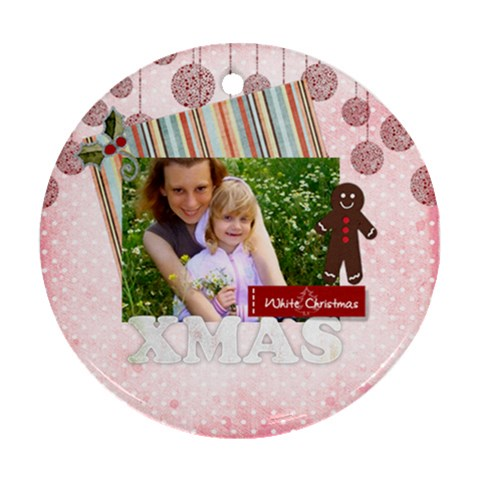 Merry Christmas By Joely   Ornament (round)   M8y3fw86dyn3   Www Artscow Com Front
