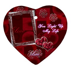 You Light Up My Life 2 Side Ornament By Ellan   Heart Ornament (two Sides)   33aoyi014cf4   Www Artscow Com Back