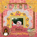 Autumn Baby - ScrapBook Page 12  x 12