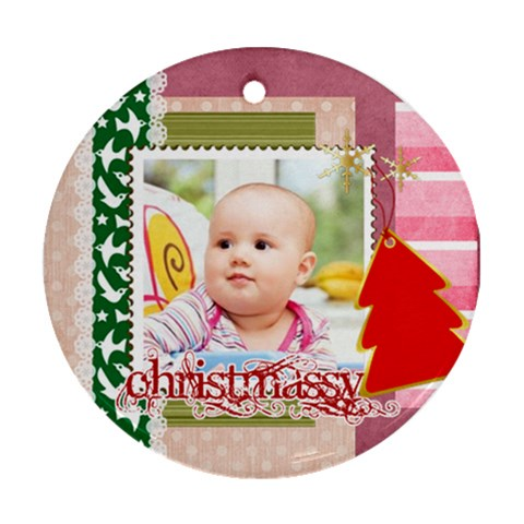 Christmas By Joely   Ornament (round)   Xpsy1vc5y5ta   Www Artscow Com Front