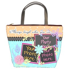Always Laugh When You Can 2 By Digitalkeepsakes   Bucket Bag   Vt200ngb3do4   Www Artscow Com Front