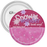 Let it Snow-Snow Wonder Button - 3  Button