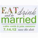 EatDrinkandbeMarried Card - 5  x 7  Photo Cards