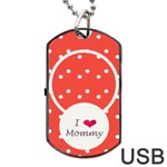 Love Mommy dogtag usb 1s - Dog Tag USB Flash (One Side)