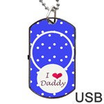 Love Daddy dogtag usb 1s - Dog Tag USB Flash (One Side)