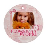 flower world - Round Ornament (Two Sides)