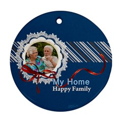 My Home By Joely   Round Ornament (two Sides)   Vbgfq4f905ms   Www Artscow Com Back