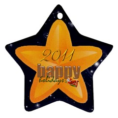 Happy Holidays 2011 Double Sided Star Ornament By Catvinnat   Star Ornament (two Sides)   Dhxujzerjnvj   Www Artscow Com Front