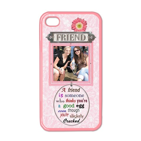 Friend Apple Iphone 4 Case (pink) By Lil    Apple Iphone 4 Case (color)   5sw6ioxvr49b   Www Artscow Com Front
